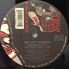 MILITANT MASSIVE:RUFFNECK(LABEL SIDE-A)