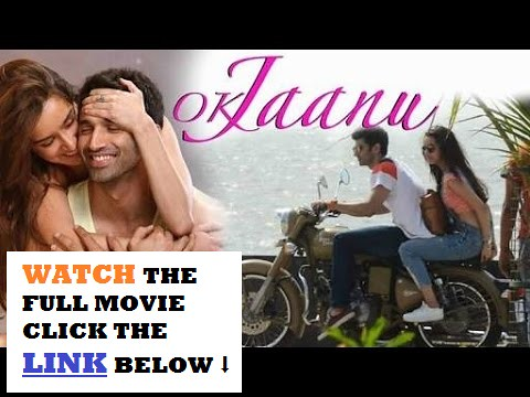 Ok Jaanu Online Watch Full Movie Free Putlocker Free Download By Lexieharden