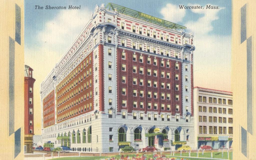 Sheraton Hotel - Worcester, Massachusetts