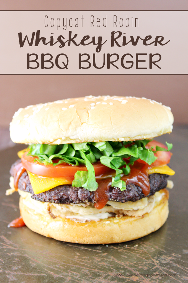 Copycat Red Robin Whiskey River BBQ Burger #12bloggers