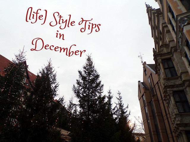 (Life) Style Tips in December