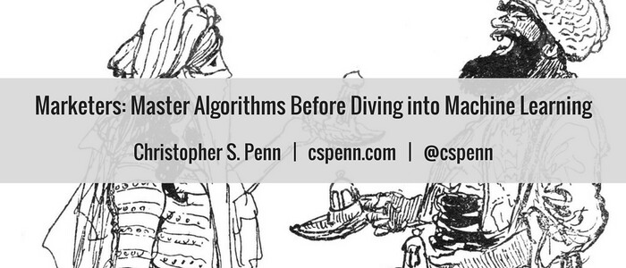 Marketers- Master Algorithms Before Diving into Machine Learning.png