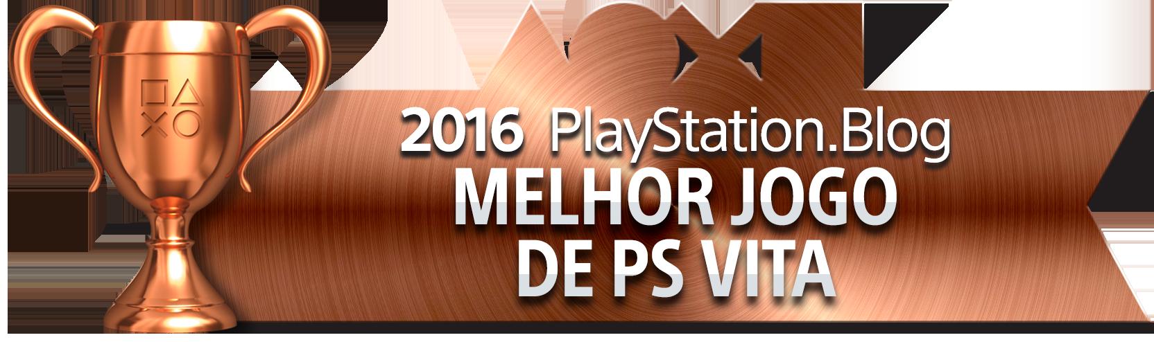 Melhor Jogo de PS Vita - Bronze
