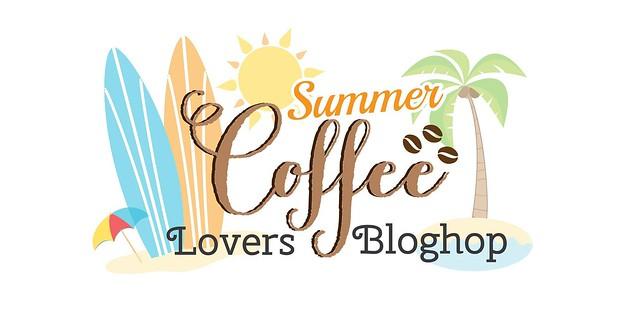 Summer Coffee Lovers Blog Hop
