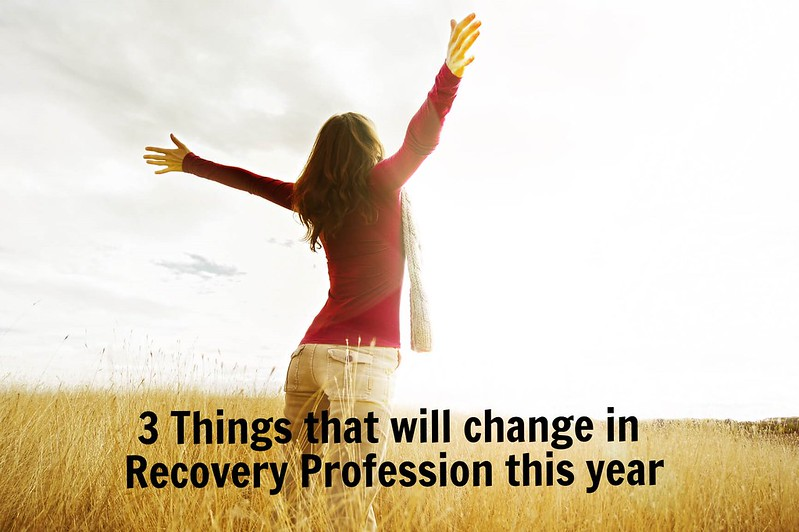 3 Things that will change in Recovery Profession this year thumbnail