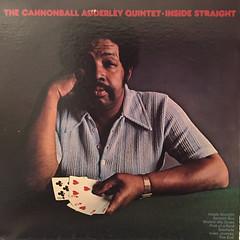 THE CANNONBALL ADDERLEY QUINTET:INSIDE STRAIGHT(JACKET B)