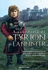 2-A Sabedoria de Tyrion Lannister - Lambert Oaks
