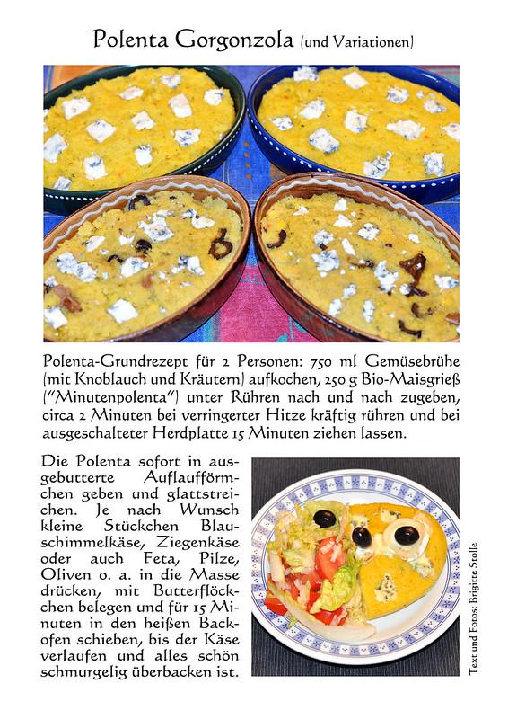 Polenta Gorgonzola - Maisbrei - Polenta mit Blauschimmelkäse, Ziegenkäse, schwarzen Oliven, Pilzen ... vegetarischer Fleischlos-glücklich-Hauptgang ... Rezept ... Fotos und Collagen: Brigitte Stolle Mannheim