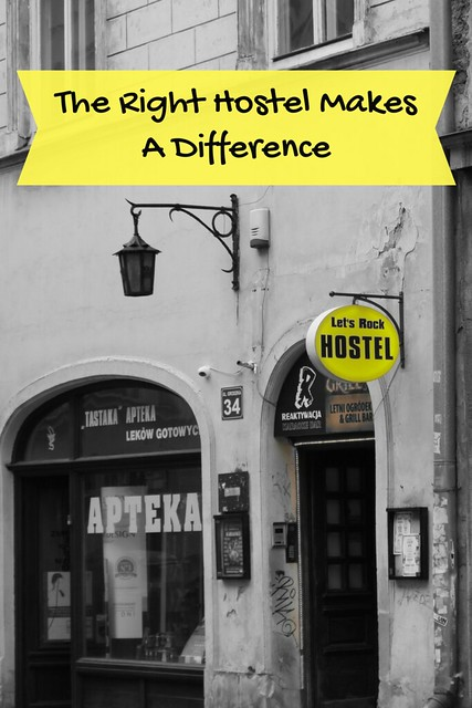 The Right Hostel Makes A Difference