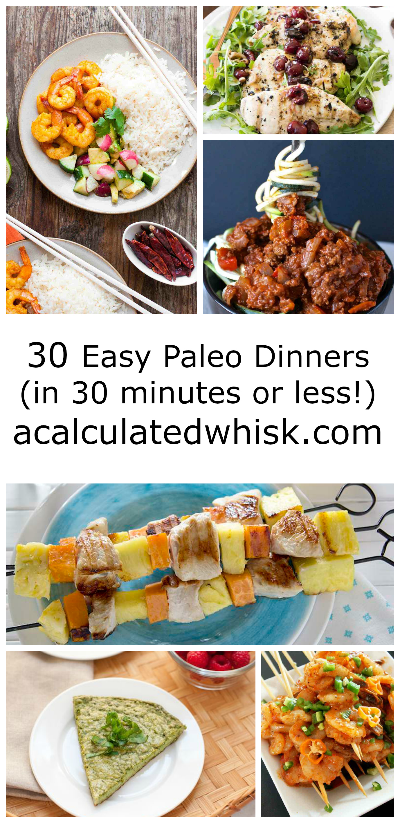 30 Easy Paleo Dinners (in 30 minutes or less!) | acalculatedwhisk.com