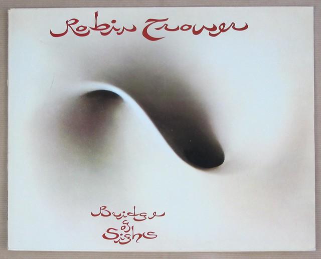 "ROBIN TROWER Bridge of Sighs 12"" LP VINYL"