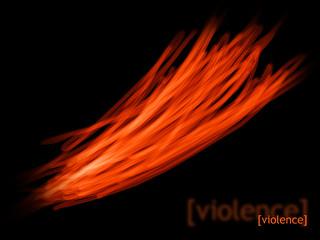 [violence] Violence