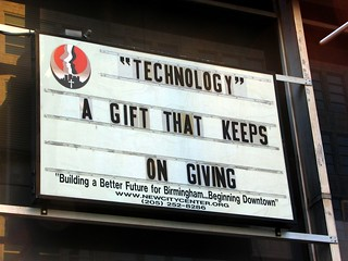 """Technology"" -- A gift that keeps on giving 