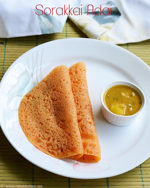 sorakkai-adai-recipe
