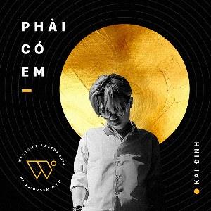 Kai Đinh – Phải Có Em – iTunes AAC M4A – Single