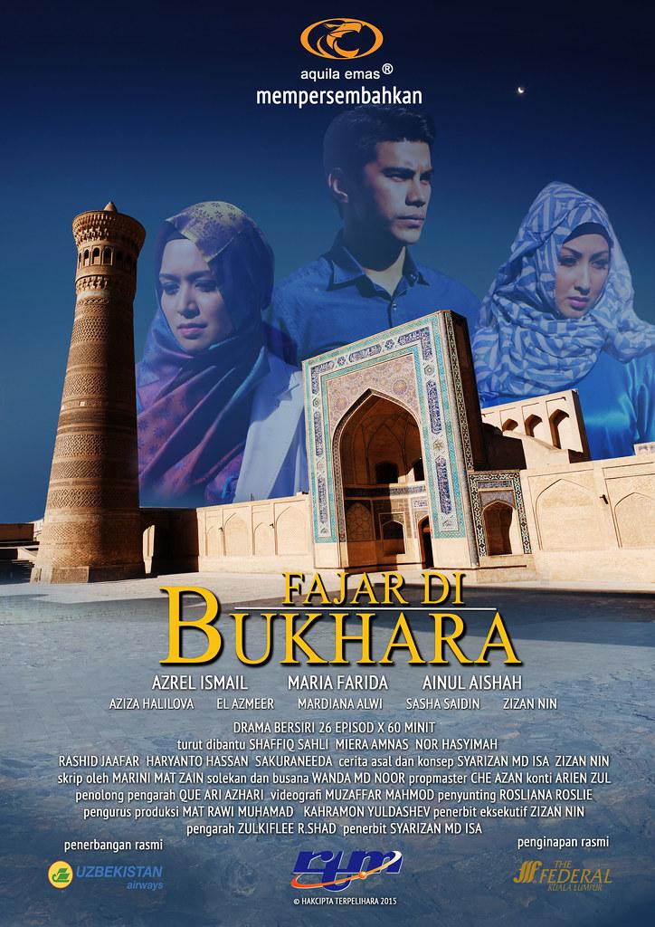 Drama Bersiri Fajar Di Bukhara Di Tv1 Dan Tvi