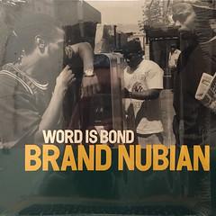 BRAND NUBIAN:WORD IS BOND(JACKET A)