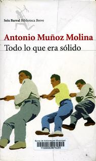 Antonio Muñoz Molina, Todo lo que era sólido