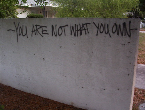 You Are Not What You Own | by sylvar