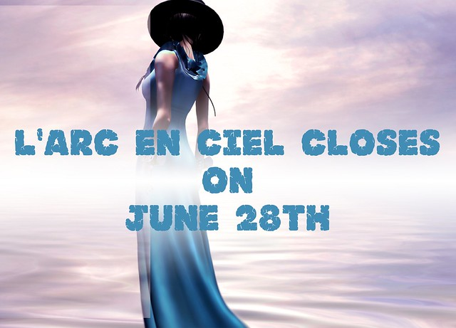 LiArc en Ciel closing - Second Life