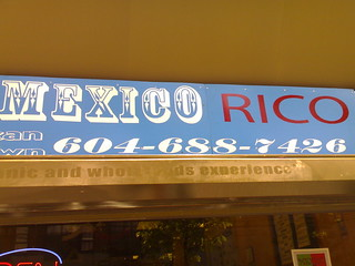 Taco Mexico Rico Sign - Roland in Vancouver 2277 | by roland
