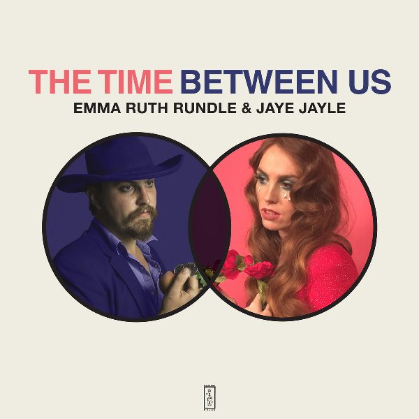 Emma Ruth Rundle And Jaye Jayle - The Time Between Us
