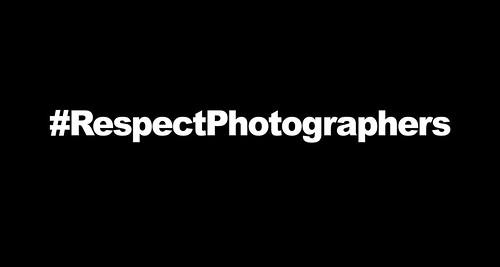#RespectPhotographers