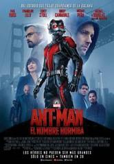 Cine: Ant Man: El Hombre Hormiga, dirigida por Peyton Reed