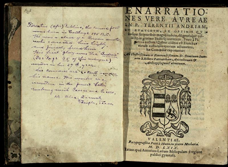 Terence. Enarrationes vere aureae in P. Terentii Andriam et Eunuchum. Valentiae: Ex typographia Petri à Huete, in platea Herbaria, 1569. Print