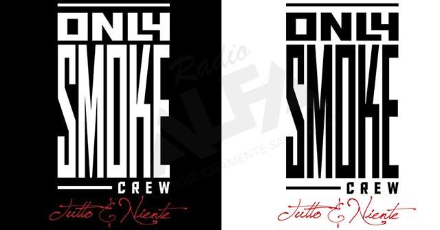 Only Smoke Crew - Tutto e niente cover CD