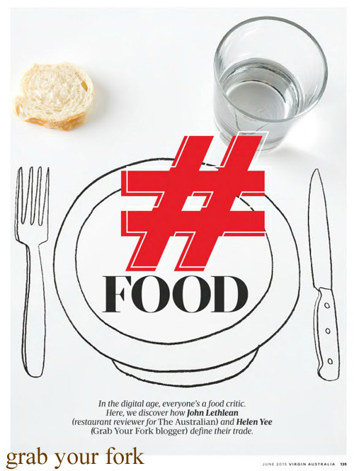 Hashtag Food by John Lethlean and Helen Yee in Virgin Airlines Voyeur magazine