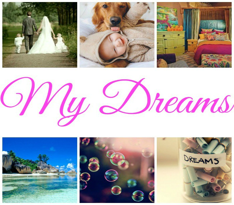 dreams collage