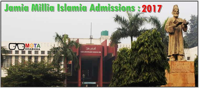 Jamia Millia Isamia Admission 2017
