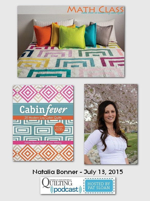 American Patchwork and Quilting Pocast guest Natalia Bonner July 2015