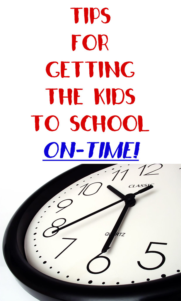 Tips For Getting the Kids to School on time