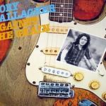 "Rory Gallagher Against the Grain 12"" Vinyl LP"
