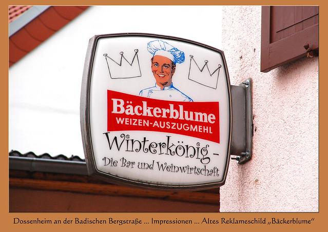 """Altes Reklameschild """"Bäckerblume"""" ... Dossenheim Steinbruch Steinbrecherstadt Badische Bergstraße Odenwald Partnerstadt Grau-du-Roi ... Impressionen vom Februar 2017 ... Foto: Brigitte Stolle, Mannheim"""