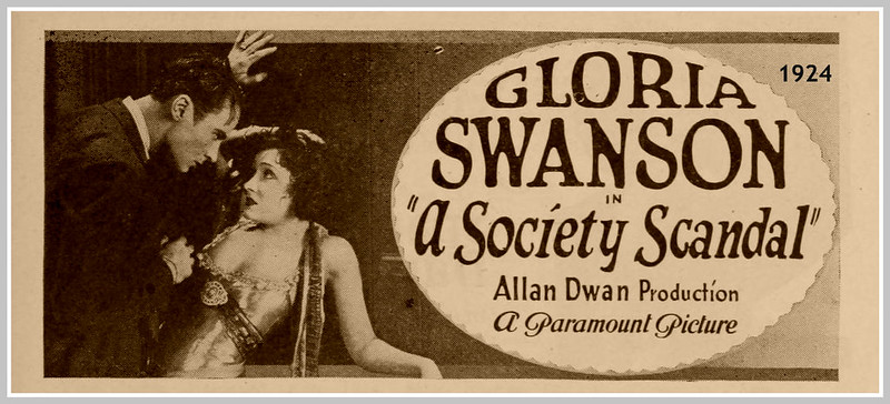 1924 gloria swanson, a society scandal