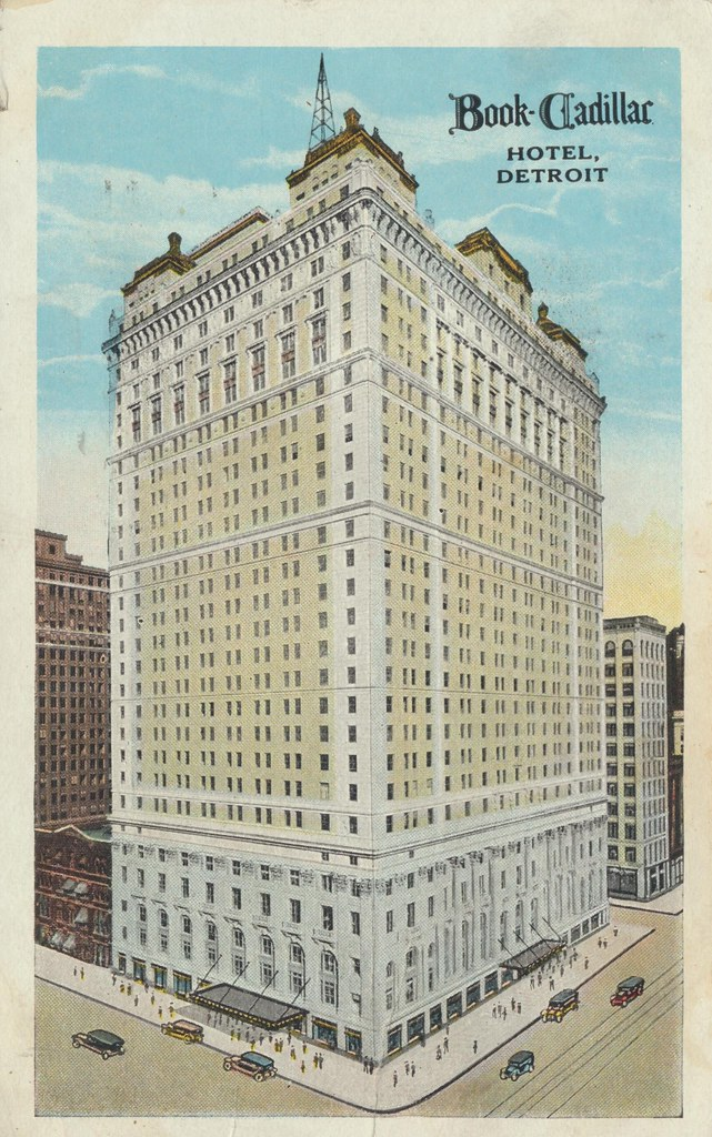 Book-Cadillac Hotel - Detroit, Michigan