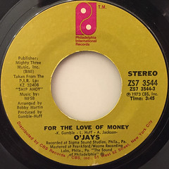O'JAYS:FOR THE LOVE OF MONEY(LABEL SIDE-A)