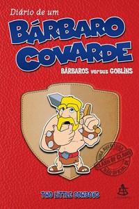 1- Diário de um Bárbaro Covarde (Bárbaro Versus Goblins) - Diário de um Bárbaro Covarde #1 - Two Little Cowboys