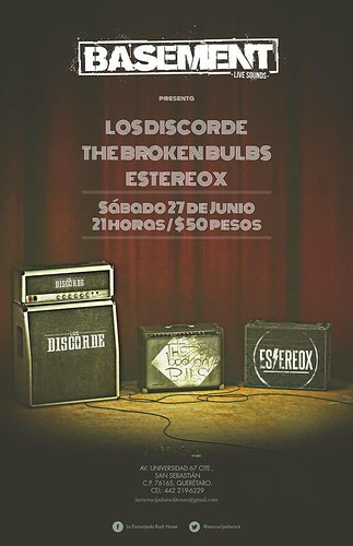 Estereox, Los Discorde y The Broken Bulbs @Basement