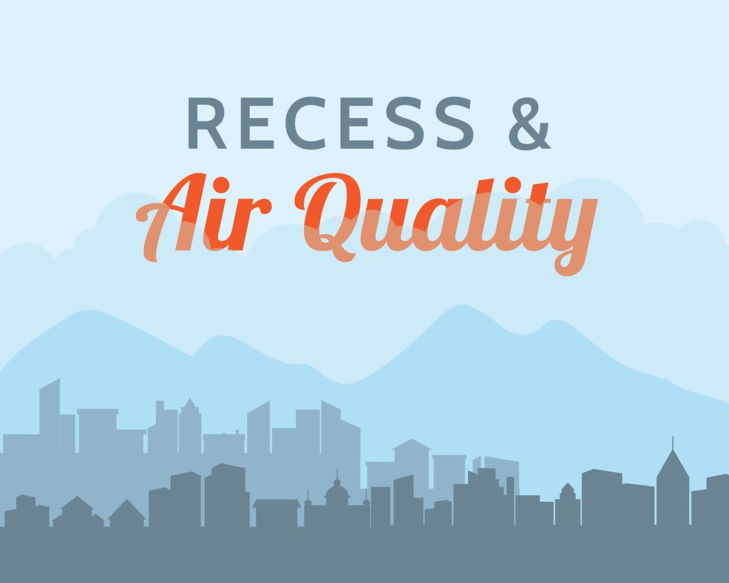 Vector graphic of city skyline, mountains and clouds with text 'Recess & Air Quality'