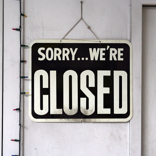 SORRY...WE'RE CLOSED | by Leo Reynolds