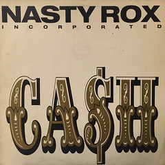 NASTY ROX INC:CA$H(JACKET A)
