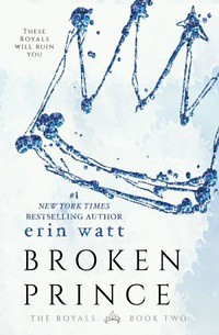 5-Broken Prince - The Royals #2 - Erin Watt