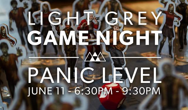 Light Grey Game Night: Panic Level