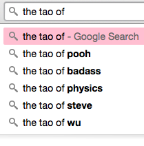 the tao of... Google search suggestions
