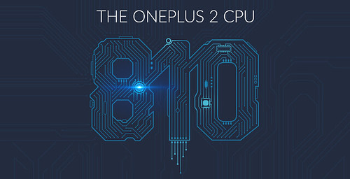 OnePlus 2 - powered by Snapdragon 810