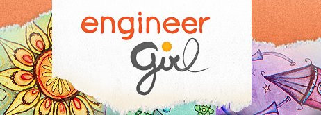 EngineerGirl Essay Competition